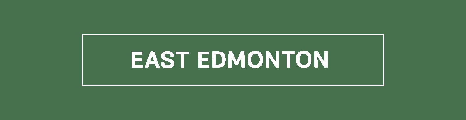 EAST EDMONTON