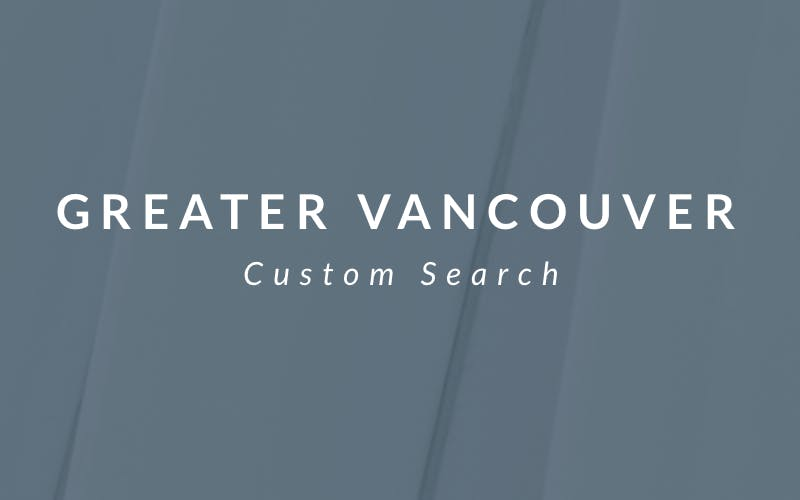 Greater Vancouver Custom Search