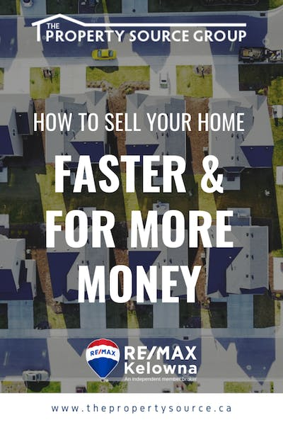 How to Sell Your Home Faster and for More Money - The Property Source Group